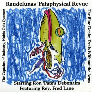 Raudelunas 'Pataphysical Review CD cover